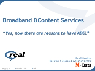 Broadband for Everyone      ..