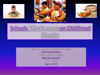 Schools  Effectiveness  on Childhood   Obesity