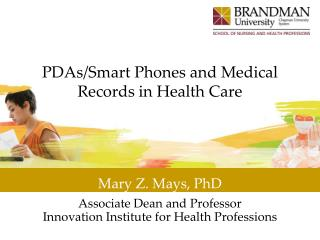 PDAs/Smart Phones and Medical Records in Health Care