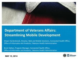 Department of Veterans Affairs: Streamlining Mobile Development