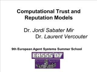 computational trust and reputation models   dr. jordi sabater mir                   dr. laurent vercouter