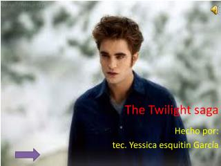 The Twilight saga