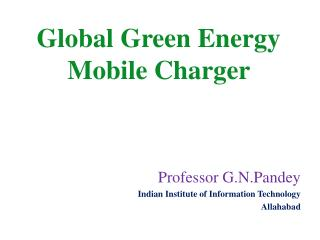 Global Green Energy Mobile Charger