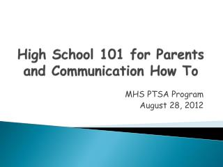 High School 101 for Parents and Communication How To