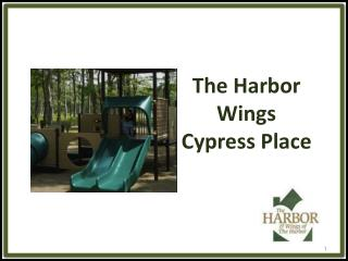 The Harbor Wings Cypress Place