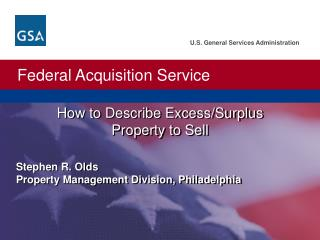How to Describe Excess/Surplus  Property to Sell