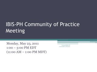 IBIS-PH Community of Practice Meeting