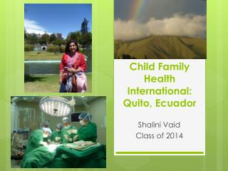 Child Family Health International: Quito, Ecuador