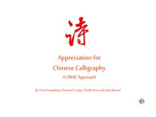 Appreciation for Chinese Calligraphy A DBAE Approach