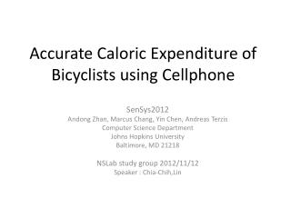 Accurate Caloric Expenditure of Bicyclists using Cellphone