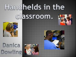 Handhelds in the classroom.