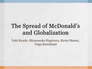 The Spread of McDonald's and  Globalization