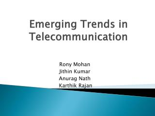 Emerging  Trends  in  Telecommunication