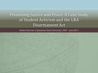 Promoting Justice and Peace: A Case Study of Student Activism and the LRA Disarmament Act