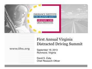 First Annual Virginia Distracted Driving Summit