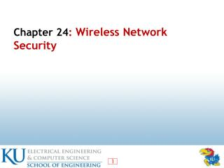 Chapter  24 :  Wireless Network Security