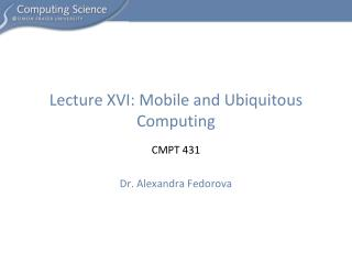 Lecture XVI: Mobile and Ubiquitous Computing
