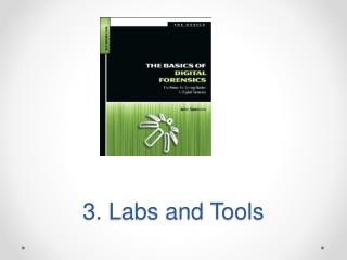 3. Labs and Tools