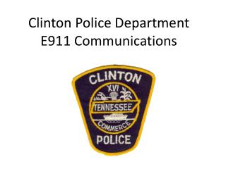Clinton Police Department E911 Communications