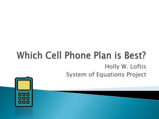 Which Cell Phone Plan is Best?