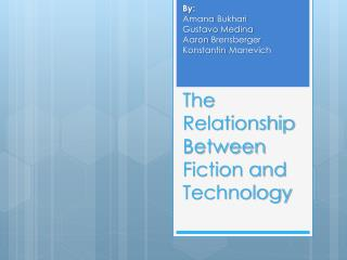 The Relationship Between Fiction and Technology