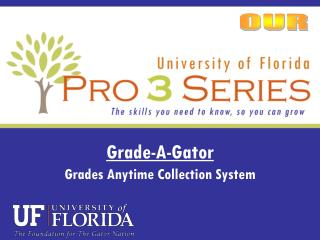 Grade-A-Gator Grades Anytime Collection System