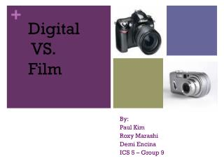 Digital  VS.  Film