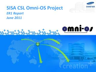 SISA CSL Omni-OS  Project ER1  Report  June  2011