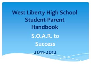 West Liberty High School  Student-Parent  Handbook