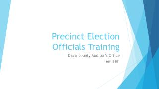 Precinct Election Officials Training