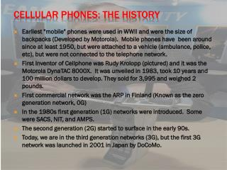 Cellular Phones: The History