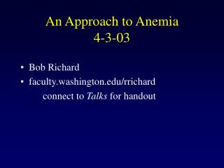 An Approach to Anemia 4-3-03