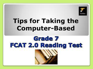 Grade 7 FCAT  2.0 Reading Test