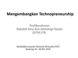 Mengembangkan Technopreneurship