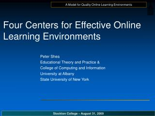 Four Centers for Effective Online Learning Environments