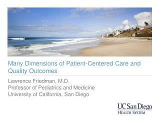 Many Dimensions of Patient-Centered Care and Quality Outcomes