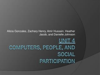 Unit 4 Computers, People, and Social Participation