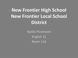 New Frontier High School New Frontier Local School District