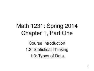 Math 1231:  Spring 2014 Chapter 1, Part One