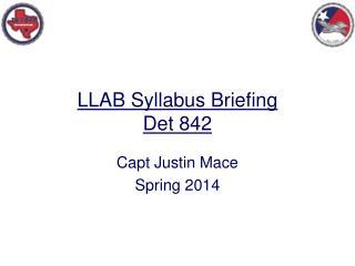 LLAB Syllabus Briefing Det 842
