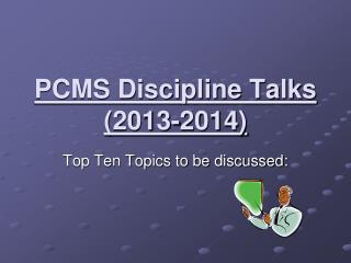 PCMS Discipline Talks ( 2013-2014)