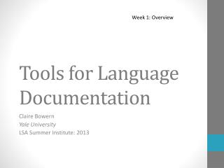 Tools for Language Documentation