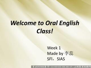 Welcome to Oral English Class!
