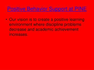 Positive Behavior Support at PINE