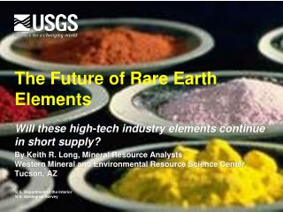The Future of Rare Earth Elements
