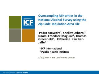 Oversampling Minorities in the National Alcohol Survey using the Zip Code Tabulation Area File