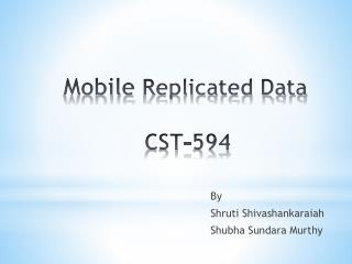 Mobile  Replicated Data