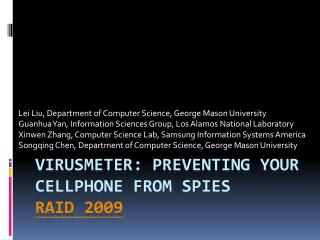 VirusMeter : Preventing Your  Cellphone  from Spies RAID 2009