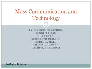 Mass Communication and Technology