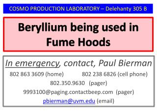 Beryllium being used  in Fume Hoods
